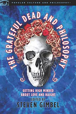 The Grateful Dead and Philosophy PDF