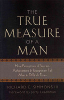The True Measure of a Man