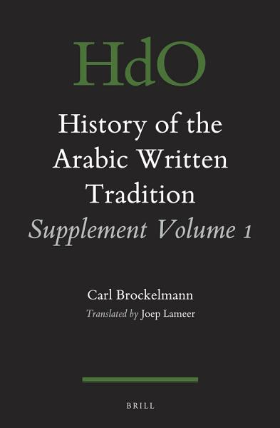 Download History of the Arabic Written Tradition Supplement Book