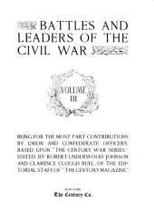 Battles and Leaders of the Civil War: Volume 3