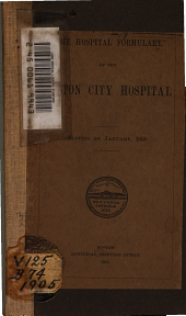 The Hospital formulary of the Boston City Hospital