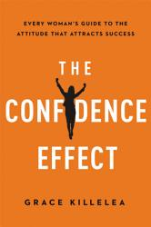 The Confidence Effect Book PDF