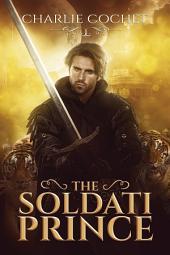 The Soldati Prince: Edition 2