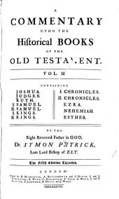 A Commentary Upon the Historical Books of the Old Testament...