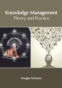 Knowledge Management  Theory and Practice PDF