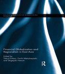 Financial Globalization and Regionalism in East Asia PDF