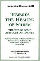 Towards the Healing of Schism PDF