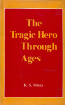 The Tragic Hero Through Ages
