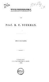 Herinnering aan prof. B. F. Suerman