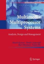 Multimedia Multiprocessor Systems: Analysis, Design and Management