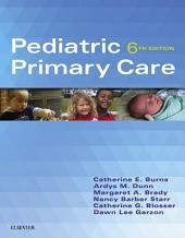 Pediatric Primary Care: Edition 6