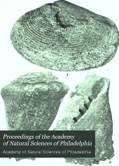Proceedings of the Academy of Natural Sciences of Philadelphia: Volume 64