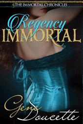 Regency Immortal