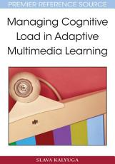 Managing Cognitive Load in Adaptive Multimedia Learning PDF