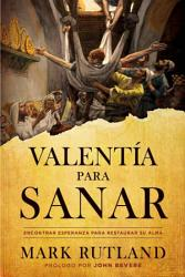 Valenta para sanar   Courage to be Healed PDF