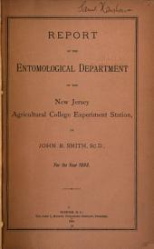 Report of the Entomological Department of the New Jersey Agricultural College Experiment Station: 1893, Volume 1893
