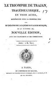 Le triumphe de Trajan: tragédie-lyrique, en trois actes ..
