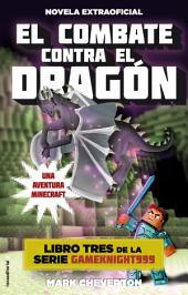 El combate contra el dragón: Una aventura Minecraft