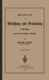 Grundrisz der Verfassung und Verwaltung in Preußen und dem Deutschen Reiche: Ausgabe 3