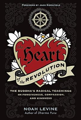 The Heart of the Revolution
