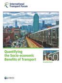 Itf Roundtable Reports Quantifying The Socio Economic Benefits Of Transport