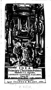 Idea principis christiano-politici, 101 symbolis expressa, a Didaco Saavedra Faxardo,...