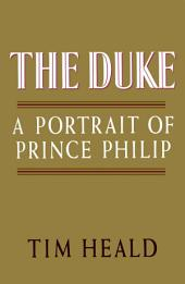 The Duke: Portrait of Prince Phillip