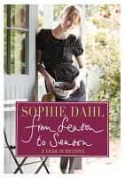From Season to Season  A Year in Recipes PDF