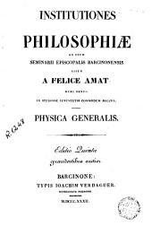 Institutiones philosophiae, Physica: ad usum Seminarii Episcopalis Barcinonensis editae