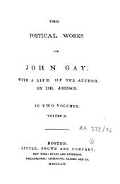 The Poetical Works of John Gay: With a Life of the Author