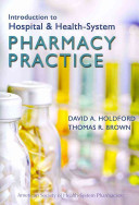 Introduction to Hospital and Health system Pharmacy Practice PDF