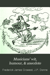 Musicians' Wit, Humour, & Anecdote