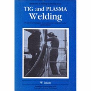 Tig and Plasma Welding
