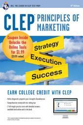 CLEP® Principles of Marketing Book + Online: Edition 6