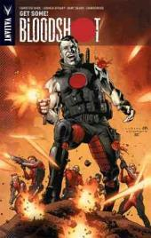 Bloodshot Vol. 5: Get Some! TPB