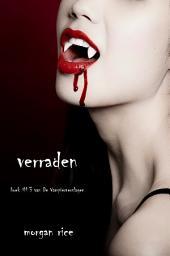 Verraden (Boek #3 Van De Vampierverslagen)