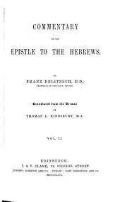 Commentary on the Epistle to the Hebrews: Volume 2