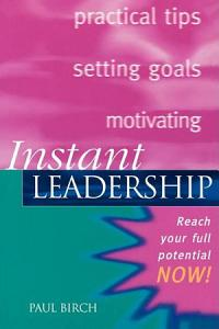 Instant Leadership Book