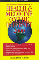 The Annual Consumer s Guide to Health   Medicine on the Internet 2000 PDF