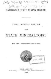 Annual Report of the State Mineralogist for the Year Ending ...: Volume 3