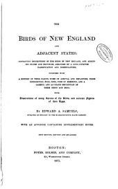 The Birds of New England and Adjacent States ...: With Illustrations of Many Species of the Birds, and Accurate Figures of Their Eggs