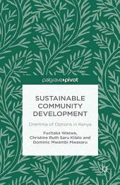 Sustainable Community Development: Dilemma of Options in Kenya