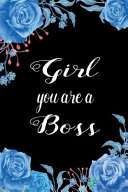 Girl You Are a Boss Journal