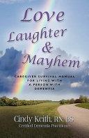 Love  Laughter  and Mayhem PDF