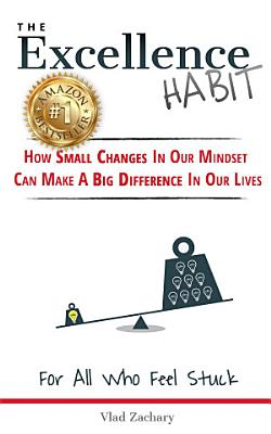 The Excellence Habit