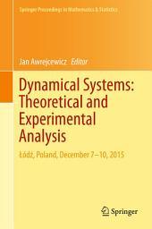 Dynamical Systems: Theoretical and Experimental Analysis: Łódź, Poland, December 7-10, 2015