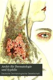Archiv für Dermatologie und Syphilis: Bände 36-37