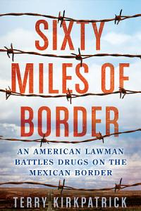 Sixty Miles of Border Book