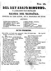 Del rey abajo ninguno y labrador mas honrado Garcia del Castañar: comedia en tres actos de D. Francisco de Rojas