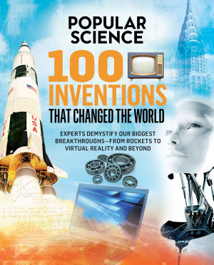 Popular Science  100 Inventions That Changed the World